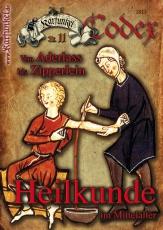 Karfunkel Codex 11: Heilkunde im Mittelalter