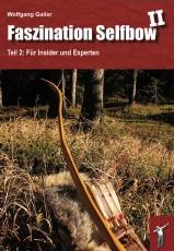 Gailer: Faszination Selfbow II