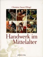 Sauer (Hg.): Handwerk im MIttelalter