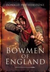 Featherstone: Bowmen of England