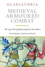 Gladiatoria: Medieval Armoured Combat
