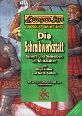 Sachers/Rother: Die Schreibwerkstatt. Schrift und Schreiben im Mittelalter