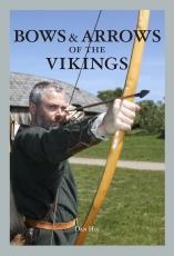 Høj: Bows & Arrows of the Vikings