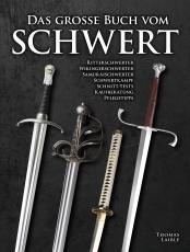 Laible: Das große Buch vom Schwert