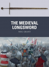 Grant: The Medieval Longsword