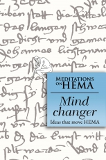 Mind Changer: Meditations on HEMA