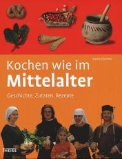 Fischer: Kochen wie im Mittelalter