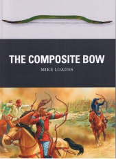 Loades: The Composite Bow