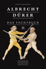Hagedorn: Albrecht Dürer – Das Fechtbuch