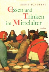 Schubert: Essen und Trinken im Mittelalter