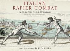 Kirby (ed.): Italian Rapier Combat