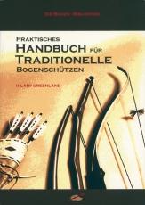 Greenland: Praktisches Handbuch für Traditionelle Bogenschützen