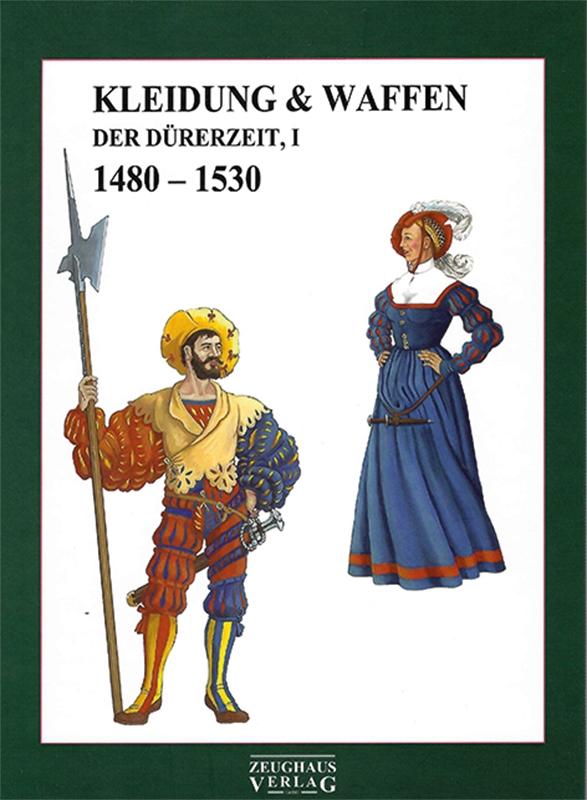 Lehnart: Kleidung & Waffen der Dürerzeit I, Berlin: Zeughaus 2021.