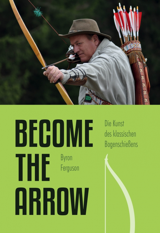 Byron Ferguson: Become the Arrow. Meyer & Meyer 2017.