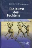 Vavra/Bauer (Hgg.): Die Kunst des Fechtens