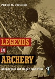 Stecher: Legends in Archery (dt.)