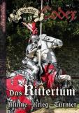 Karfunkel Codex 15: Das Rittertum