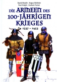 Nicolle u.a.: Die Armeen des 100-jährigen Krieges 1337-1453