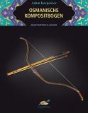 Karpowicz: Osmanische Kompositbogen