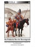 Strassmeir/Gagelmann: Das fränkische Heer der Merowingerzeit – Teil 2