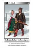 Strassmeir/Gagelmann: Das fränkische Heer der Merowingerzeit –Teil 3