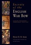 Soar: Secrets of the English War Bow