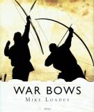 Loades: War Bows