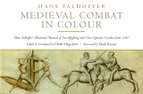 Talhoffer: Medieval Combat in Colour