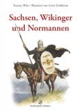 Wise/Embleton: Sachsen, Wikinger und Normannen