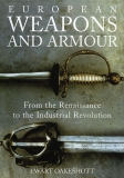 Oakeshott: European Weapons and Armour