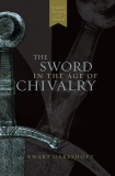 Oakeshott: The Sword in the Age of Chivalry