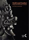 Stahl und Zauber. Klingen des Malaiischen Archipels