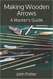 Potter: Making Wooden Arrows