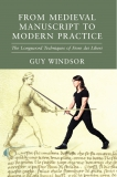 Windsor: From Medieval Manuscript to Modern Practice (HC)