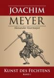 Kiermayer: Joachim Meyer –Kunst des Fechtens 1