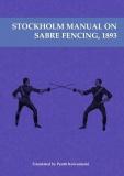 Stockholm Manual on Sabre Fencing 1893