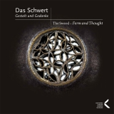 Das Schwert – Gestalt und Gedanke / The Sword – Form and Thought – NEUAUFLAGE!