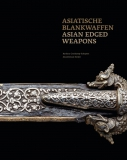 Asian Edged Weaons – Asiatische Blankwaffen