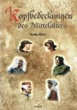 Hartz: Kopfbedeckungen des Mittelalters