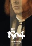 Um 1504. Die Kleidung – Grundausstattung